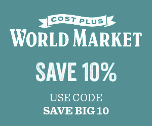 10% off at World Market with code SAVEBIG10