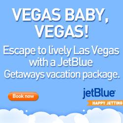 JetBlue Vacation Packages Vegas Baby Vegas!