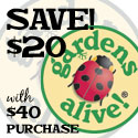 $20 off $40 at Gardens Alive