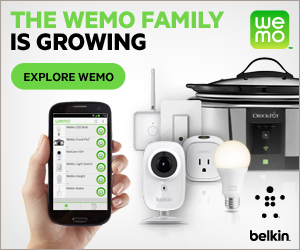 WeMo Family of Home Automation Products is Growing 300x250