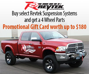Purchase Revtek's REV7506 lift kit and get a 4WP Promotional Gift Card for up to $180