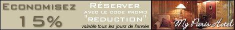 Economisez 15% avec My Paris Hotel