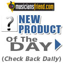 Musician's Friend Product of the Day