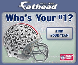 Who's your college #1?  Get 'em now at Fathead!