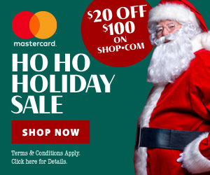 Image for (OC) Ho Ho Ho Holiday Sale!  $20 OFF $100 purchase on SHOP.COM when you pay with Mastercard.  Terms Apply.  SHOP NOW!  (Valid thru 12/31 or while supplies last)