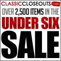 ClassicCloseouts.com Under Six Sale