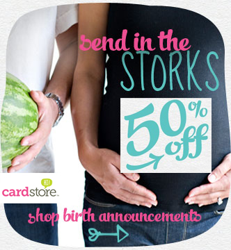 Receive 50% off all Birth Announcements at Cardstore! Use code: CCL2550