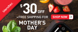 Blendtec Mother's Day Coupon $30 Off