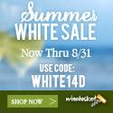 Summer White Sale Now thru 8/31. Use code WHITE14D