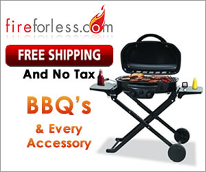 BBQ's and Every Accessory Free Shipping and No Tax