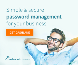 Dashlane Business - Simple & Secure Password Management