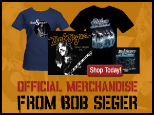 Bob Seger Official Store - Shop Today