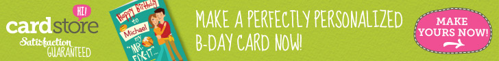 Make a Perfectly Personalized B-day Card Now at Cardstore! Make Yours Now!