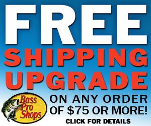 Free Shipping Upgrade at Basspro.com