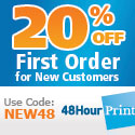 20% Off 1st Order for New Customers at 48HourPrint