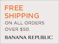 FREE SHIPPING on all orders over $50 at Banana Republic. Shop now!