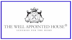 The Well Appointed House - Luxuries for the Home