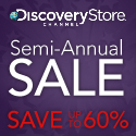 Discovery Channel Store Semi-Annual Sale