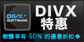 Get 50% Off All DivX Products!