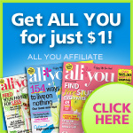 Get All You for just a $1 an issue!
