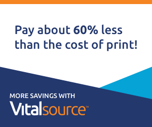 300x250 VitalSource Pay about 60% less than the cost of print!