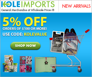 Get 5% Off on orders over $100 at Kole Imports! Code KOLEVALUE. General merchandise at wholesale pri