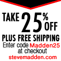 25% Off Black Friday Steve Madden Sale!