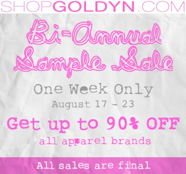 Goldyn's Online Sample Sale Aug 17-23rd