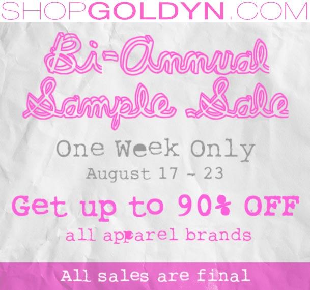Goldyn's Online Sample Sale Aug 17-23rd