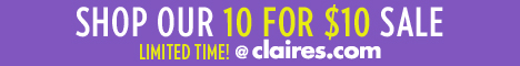 Shop Our 10 For $10 Sale @ Claires.com