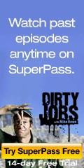 Dirty Jobs on Superpass!