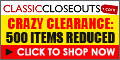 500 Items Reduced at ClassicCloseouts.com