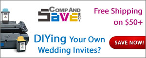 Printing your own Wedding Invitations? CompAndSave.com for big savings on Ink!
