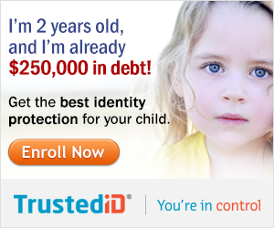 Click Here to Protect your Identity with TrustedID