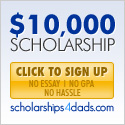 $10,000 Scholarships 4 Dads