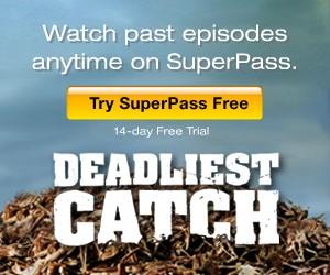 Watch Deadliest Catch on SuperPass