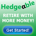 Retire with more money as a Hedgeable client.