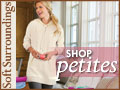 Shop for Petite Clothing at SoftSurroundings.com!