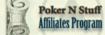 Poker N Stuff Affiliates Program