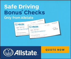 All State insurance, get Two Bonus Checks and Quote and Save money for your Auto Insurance