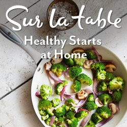 Sur La Table Healthy Eating_250x250