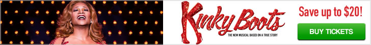 Kinky Boots The Musical - Buy Tickets in Advance & Save $20!