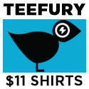Limited Edition, $11 shirts available for 24 hours only on TeeFury.com!
