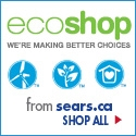 EcoShop at Sears.ca!