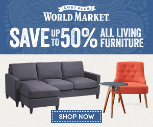 Save up to 50% ALL Living Furniture at Cost Plus World Market. Save an additional 10% with code SAVE