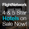 Flightnetwork.com: 4 and 5 Star Hotels on Sale Now!