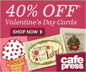 Save 40% on Valentine's Day cards from CafePress!