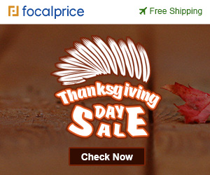 Thanksgiving Day Sale And Get your coupon, now!EXP:Nov.30,freeshipping@focalprice.com