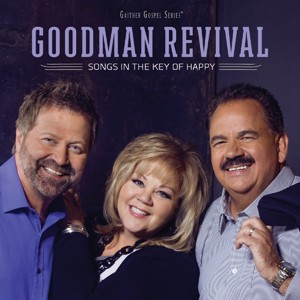 Goodman Revival: Songs in the Key of Happy, christian music, cd, goodman, revival