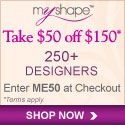 Take $50 off $150 On Designer Clothing at MyShape